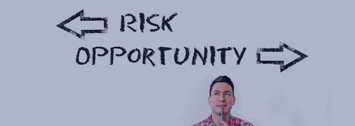 Opportunity & Risk